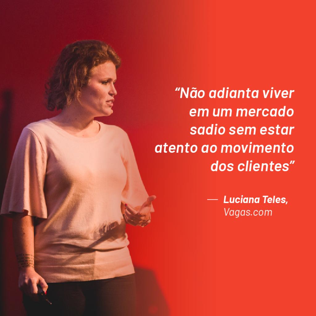 """Foto de Luciana Teles no palco do Aurum Summit 2019 com a seguinte citação que ela fez durante o evento: """"Não adianta viver em um mercado sadio sem estar atento ao movimento dos clientes"""""""