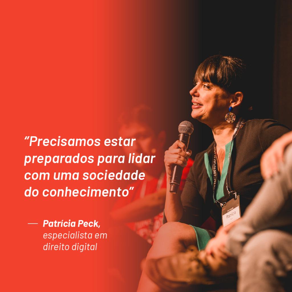 """Foto de Patrícia Peck no palco do Aurum Summit 2019 com a seguinte citação que ela fez durante o evento:  """"Precisamos estar preparados para lidar com uma sociedade do conhecimento"""""""
