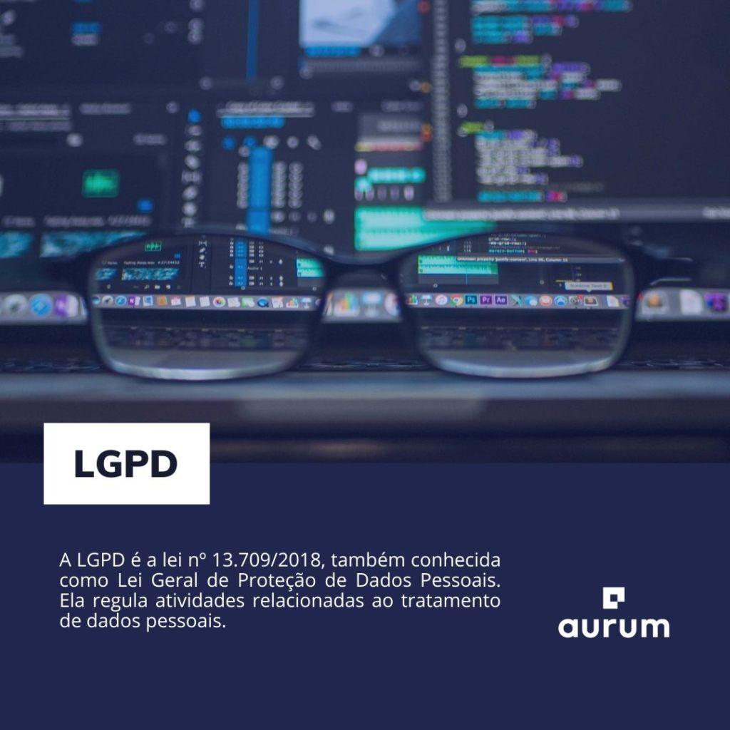 O que é LGPD?