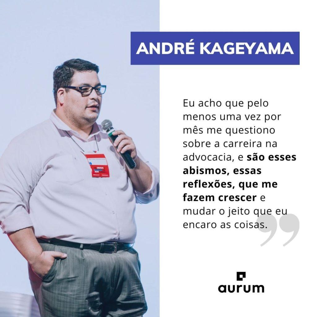 Frase de destaque de André Kageyama
