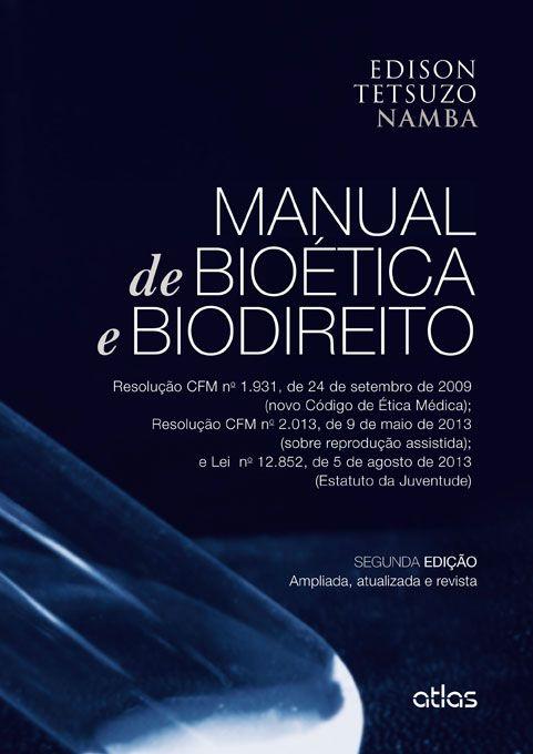 Manual de bioetica e biodireito
